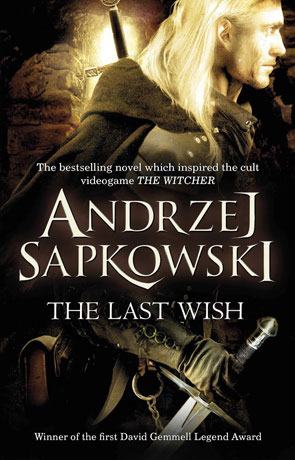 The Last Wish, a novel by Andrzej Sapkowski