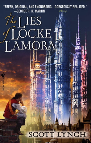 The Lies of Locke Lamora, a novel by Scott Lynch