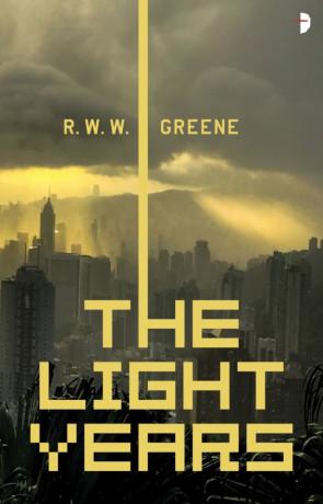 The Light Years, a novel by R. W. W. Greene