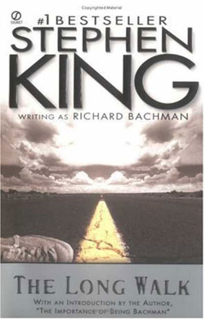 The Long Walk, a novel by Richard Bachman