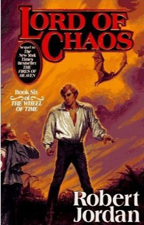 The Lord Of Chaos, a novel by Robert Jordan