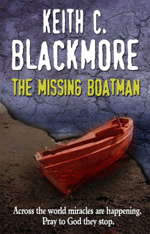 The Missing Boatman, a novel by Keith Blackmore