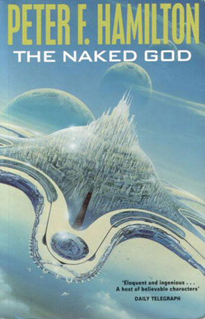 The Naked God, a novel by Peter F Hamilton