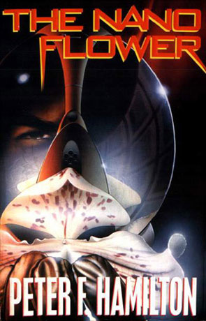 The Nano Flower, a novel by Peter F Hamilton