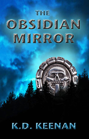 The Obsidian Mirror, a novel by KD Keenan