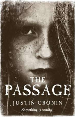 The Passage, a novel by Justin Cronin