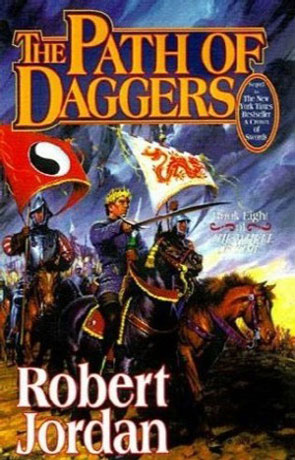 The Path Of Daggers, a novel by Robert Jordan