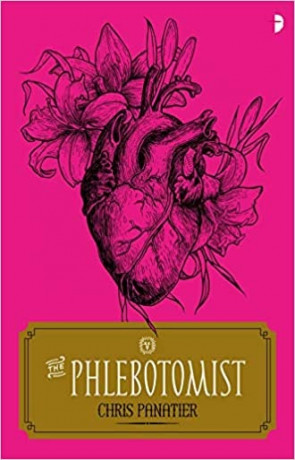 The Phlebotomist, a novel by Chris Panatier
