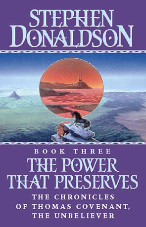 The Power That Preserves, a novel by Stephen Donaldson