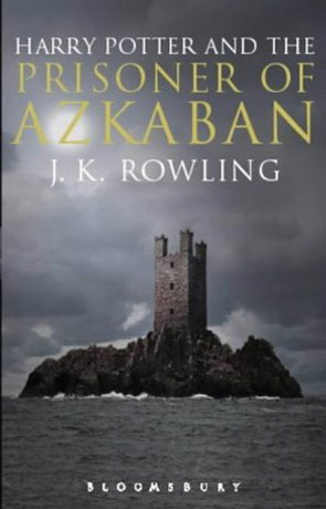 The Prisoner of Azkaban, a novel by J K Rowling