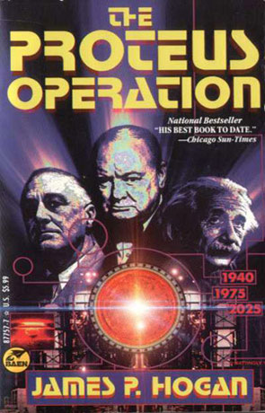 The Proteus Operation, a novel by James P Hogan