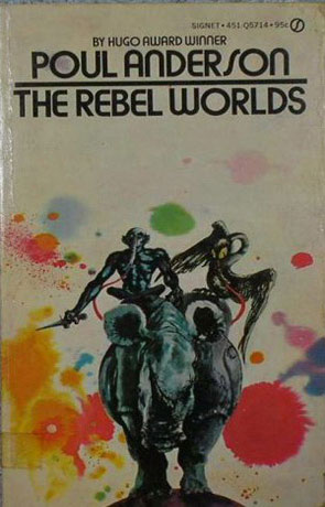 The Rebel Worlds, a novel by Poul Anderson