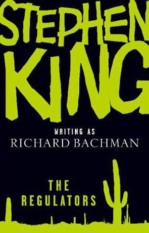 The Regulators, a novel by Stephen King