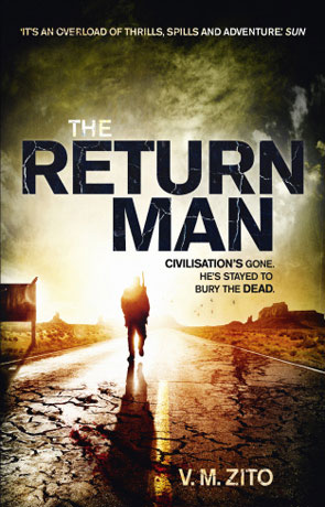 The Return Man, a novel by V. M. Zito