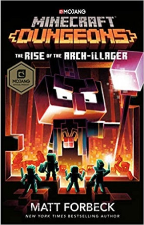 The Rise of the Arch Illager, a novel by Matt Forbeck