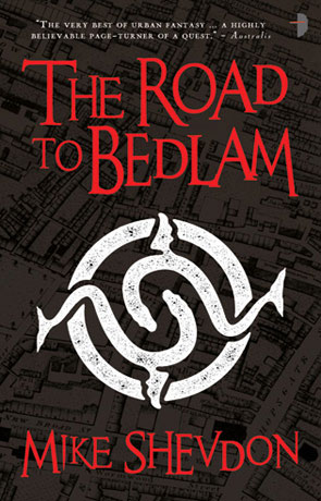 The Road to Bedlam - The Courts of the Feyre Series, a novel by Mike Shevdon