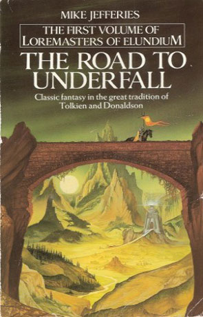 The Road to Underfall, a novel by Mike Jefferies