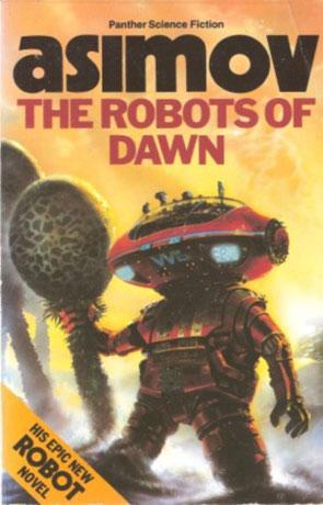 The Robots of Dawn, a novel by Isaac Asimov