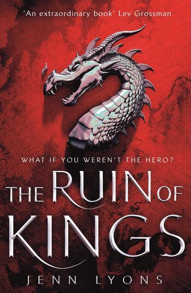 The Ruin of Kings, a novel by Jenn Lyons