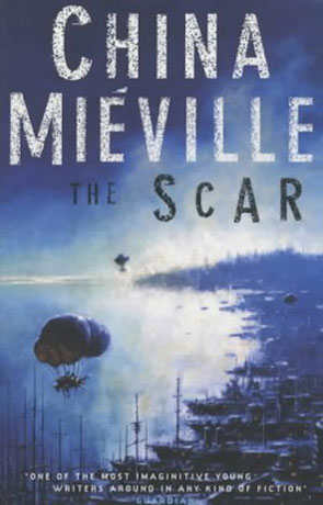 The Scar, a novel by China Mieville