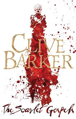 The Scarlet Gospels, a novel by Clive Barker