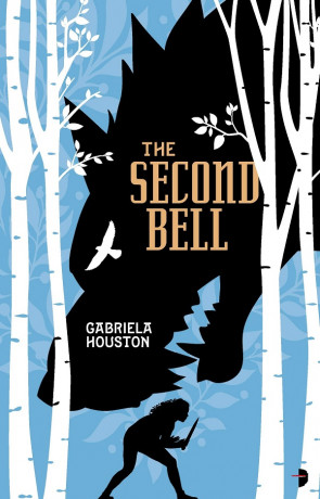 The Second Bell, a novel by Gabriela Houston