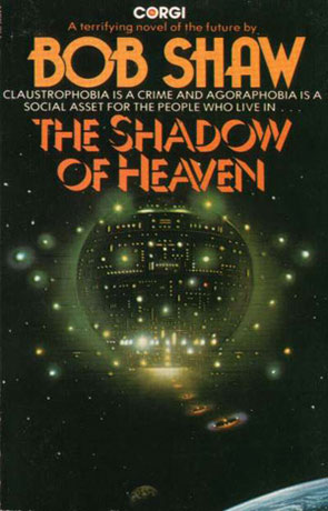 The Shadow of Heaven, a novel by Bob Shaw