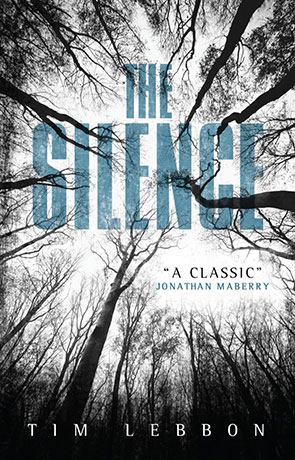 The Silence, a novel by Tim Lebbon
