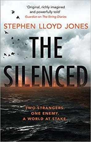 The Silenced, a novel by Stephen Lloyd Jones