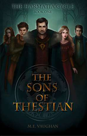 The Sons of Thestian, a novel by M. E. Vaughan