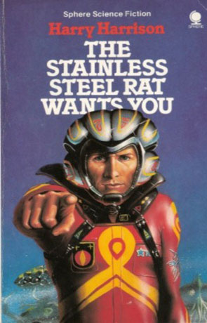The Stainless Steel Rat Wants You, a novel by Harry Harrison