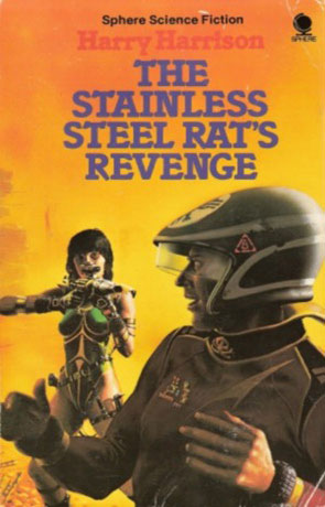 The Stainless Steel Rat's Revenge, a novel by Harry Harrison