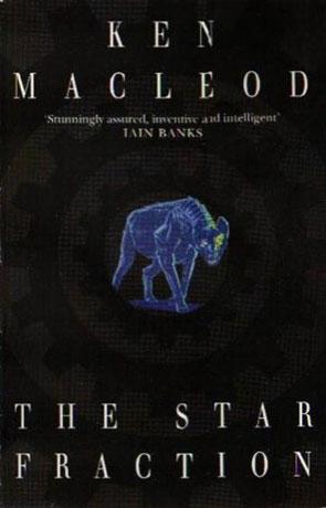 The Star Fraction, a novel by Ken Mcleod