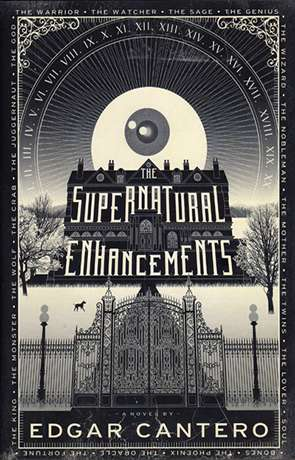 The Supernatural Enchancements, a novel by Edgar Cantero