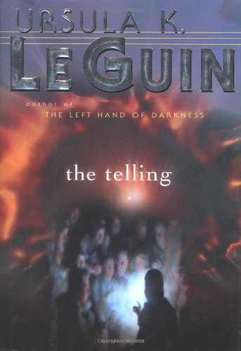 The Telling, a novel by Ursula K Le Guin