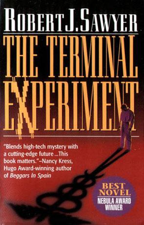 The Terminal Experiment, a novel by Robert J Sawyer