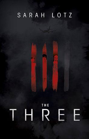 The Three, a novel by Sarah Lotz