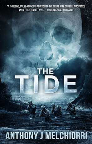 The Tide, a novel by Anthony J Melchiorri