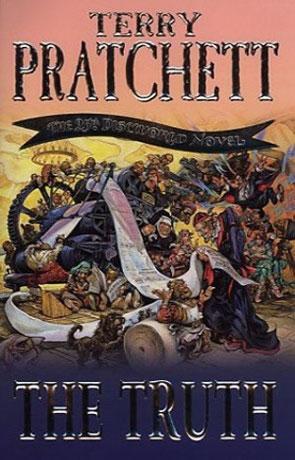 The Truth, a novel by Terry Pratchett
