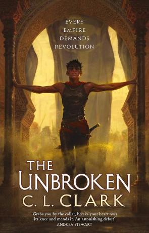 The Unbroken, a novel by C L Clark