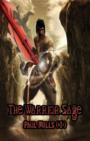 The Warrior Sage, a novel by Paul Mills