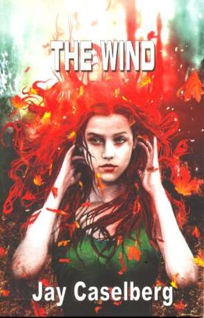 The Wind, a novel by Jay Caselberg