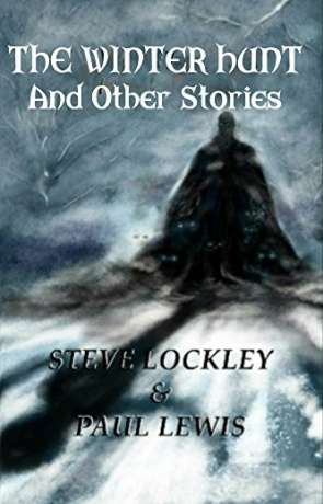 The Winter Hunt and Other Stories, a novel by Steve Lockley