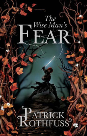The Wise Man's Fear, a novel by Patrick Rothfuss