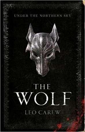 The Wolf, a novel by Leo Carew