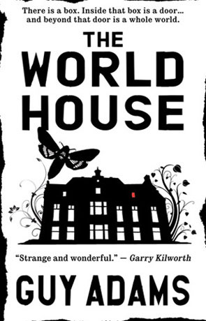 The World House, a novel by Guy Adams