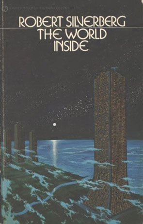 The World Inside, a novel by Robert Silverberg
