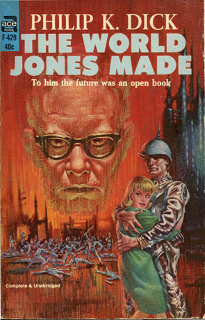 The World Jones Made, a novel by Philip K Dick