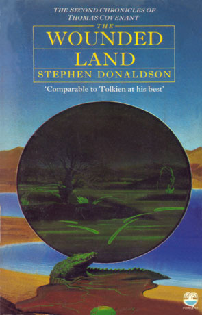The Wounded Land, a novel by Stephen Donaldson