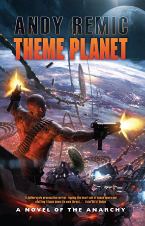 Theme Planet, a novel by Andy Remic